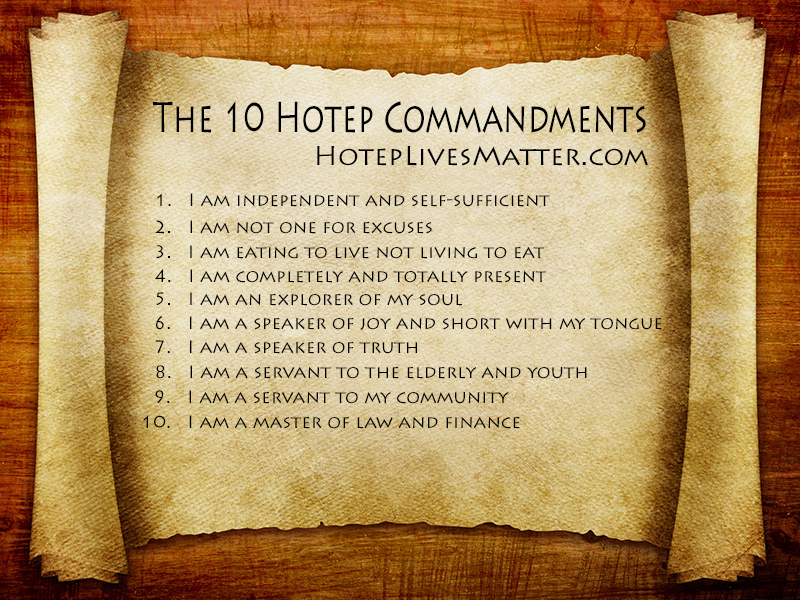 The 10 Hotep Commandments