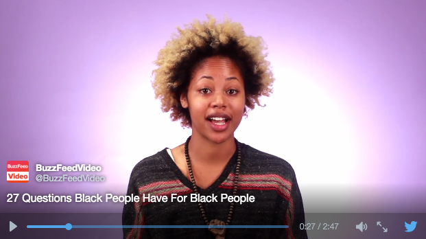 buzzfeed 27 Questions Black People Have For Black People